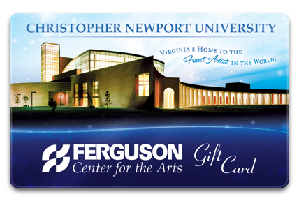 Ferguson Center for the Arts Physical Gift Card